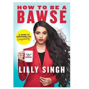 Lilly Singh How to Be a Bawse self help book NWT